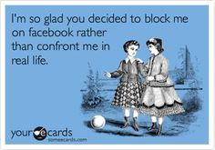 Why Being Unfriended and Blocked on Facebook Was for the ...